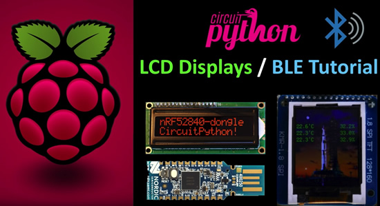 CircuitPython nRF52840 LCD Displays Tutorial
