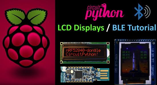 CircuitPython nRF52840 LCD Displays Tutorial