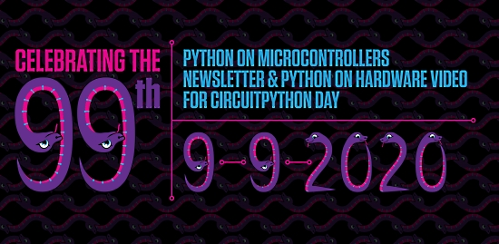 99th Newsletter and Python on Hardware Video