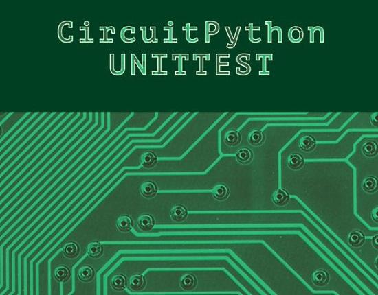 CircuitPython Unittest