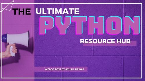 Ultimate Python Resource Hub