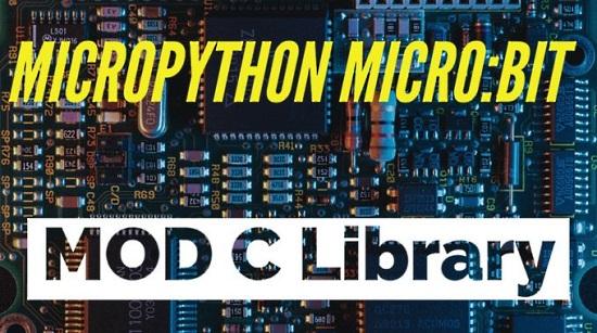 MicroPython micro:bit MOD C Library