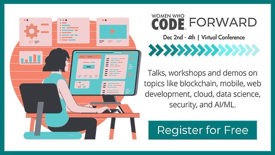 Women Who Code - CONNECT Forward