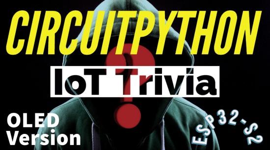 CircuitPython IoT Trivia