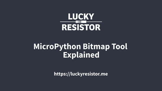 MicroPython Bitmap Tool Explained