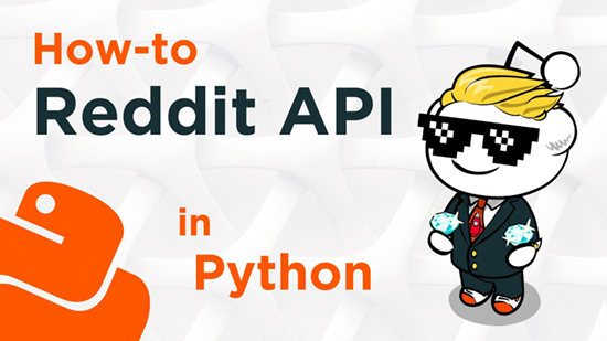 How to use the Reddit API in Python