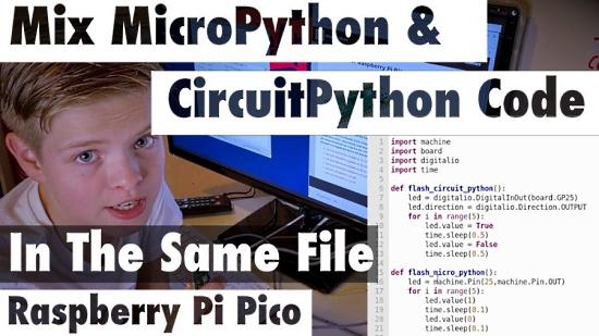 Mix Both MicroPython & CircuitPython Code on Pico